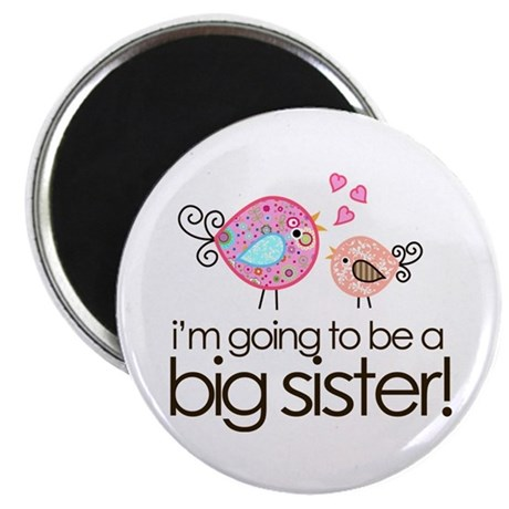 I'm Going to Be Big Sister Whimsy Bird Magnet