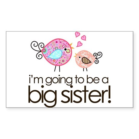I'm Going to Be Big Sister Whimsy Bird Sticker (Re