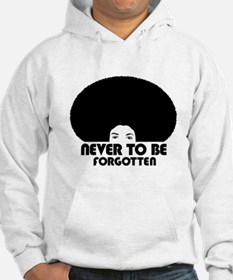 Never to be forgotten Hoodie