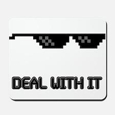 Drop the Sunglasses Mousepad