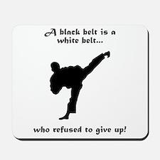 Black Belt Refusal Mousepad