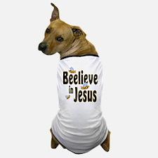 Beelieve in Jesus - Black Let Dog T-Shirt