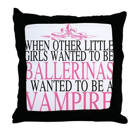I want to be a Vampire Throw Pillow