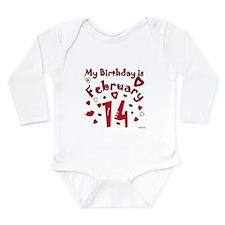 Valentine Feb. 14th Birthday Long Sleeve Infant Bo