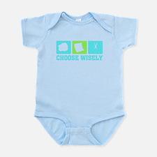 Choose Wisely Infant Bodysuit