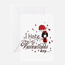 I Hate Valentine's Greeting Card