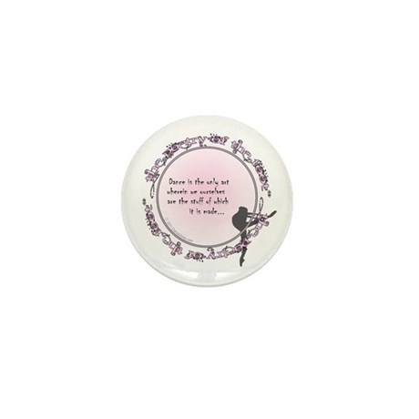 Dance is the only art Mini Button (100 pack)