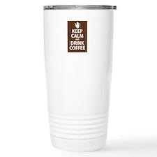 Keep Calm and Drink Coffee Travel Mug