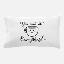 A little tea time wisdom Pillow Case
