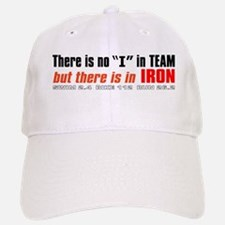 """There's no I in TEAM"" Baseball Baseball Cap"