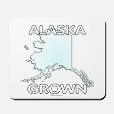 Alaska grown Mousepad