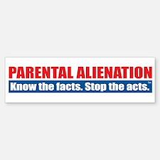 Parental Alienation Bumper Bumper Sticker