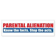 Parental Alienation Bumper Sticker