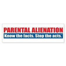 Parental Alienation Bumper Stickers
