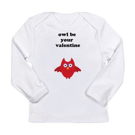 Owl be your valentine Long Sleeve Infant T-Shirt