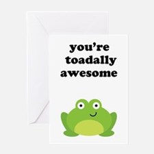 You're toadally awesome Greeting Card