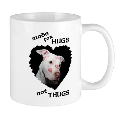 Made for Hugs, Not Thugs Mug