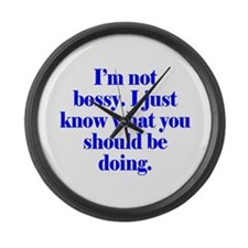 Not Bossy Large Wall Clock