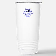 Not Bossy Travel Mug
