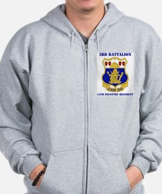 DUI - 3rd Bn - 15th Infantry Regt with Text Zip Hoodie