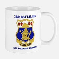 DUI - 3rd Bn - 15th Infantry Regt with Text Mug