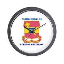 DUI - 703rd Bde - Support Bn with Text Wall Clock