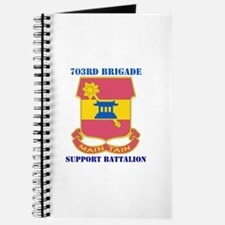 DUI - 703rd Bde - Support Bn with Text Journal