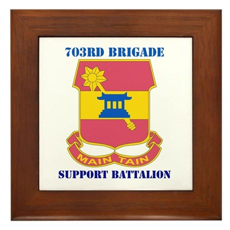 DUI - 703rd Bde - Support Bn with Text Framed Tile