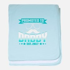 Promoted To Daddy Est. 2017 baby blanket