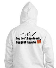 """""""You don't have to win..."""" Hoodie"""