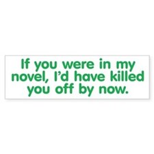 In My Novel - Writer Bumper Sticker