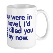 In My Novel - Writer Mug