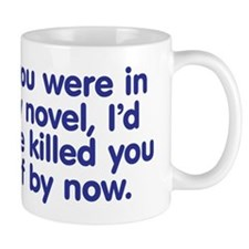 In My Novel - Writer Mug