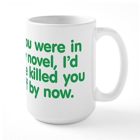 In My Novel - Writer Large Mug