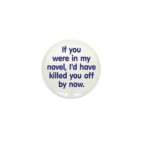 In My Novel - Writer Mini Button