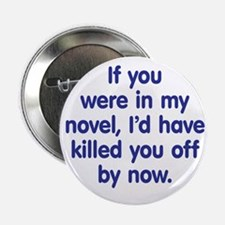 "In My Novel - Writer 2.25"" Button (10 pack)"