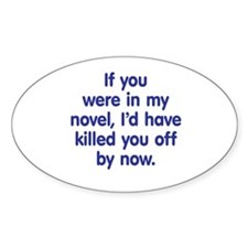 In My Novel - Writer Decal