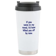 In My Novel - Writer Ceramic Travel Mug