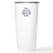 In My Novel - Writer Travel Coffee Mug