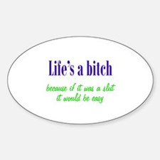 Life's a Bitch Decal