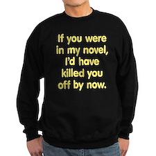 In My Novel - Writer Sweatshirt