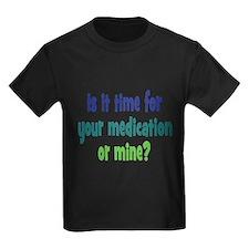 Your Meds or Mine? T