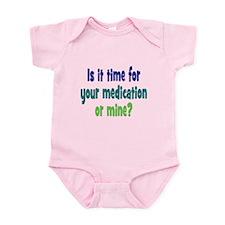 Your Meds or Mine? Infant Bodysuit