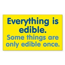 Everything is Edible Decal