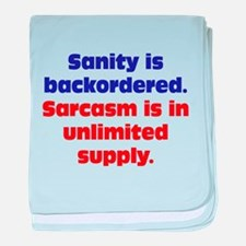 Sanity and Sarcasm baby blanket