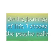 Psycho Journey of Life Rectangle Magnet