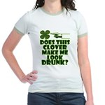 Does This Clover Make Me Look Drunk? Jr. Ringer T-