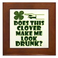 Does This Clover Make Me Look Drunk? Framed Tile