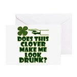 Does This Clover Make Me Look Drunk? Greeting Card