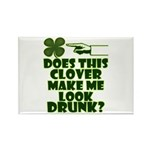 Does This Clover Make Me Look Drunk? Rectangle Mag
